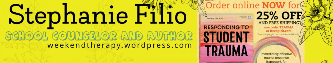 weekend therapy w/ Stephanie Filio, School Counselor and Author